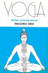Yoga: Meaning Values And Practice