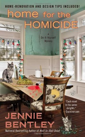 Home for the Homicide (A Do-It-Yourself Mystery, #7)