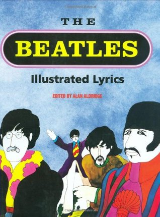 The Beatles Illustrated Lyrics by Alan Aldridge
