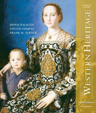 The Western Heritage Since 1300 By Donald Kagan
