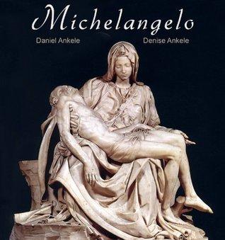 Michelangelo: 100+ Renaissance Paintings - Michelangelo di Lodovico Buonarroti Simoni
