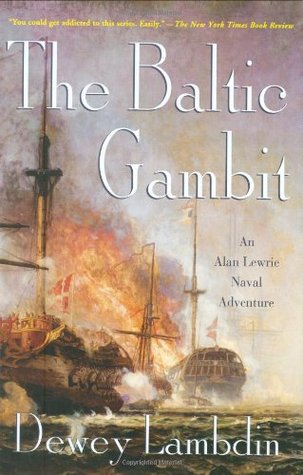 The Baltic Gambit (Alan Lewrie, #15)