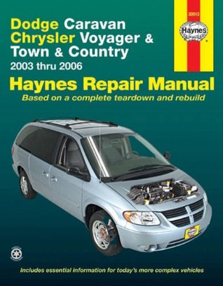 dodge caravan chrysler voyager town country 2003 thru 2006 by rh goodreads com 2006 town and country manual pdf 2006 town and country manual pdf