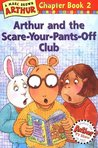 Arthur and the Scare-Your-Pants-Off-Club (Arthur Chapter Book, #2)