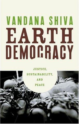 Earth democracy justice sustainability and peace by vandana shiva 278185 fandeluxe Choice Image