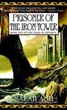 Prisoner of the Iron Tower (Tears of Artamon, #2)