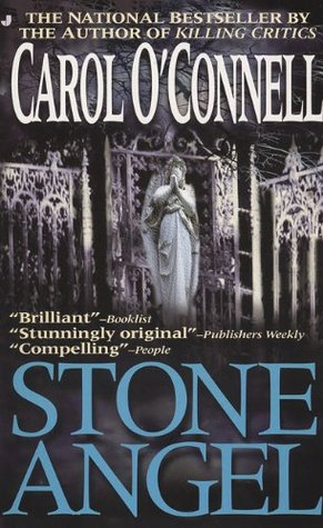 Stone Angel by Carol O'Connell