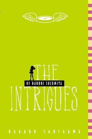 The Intrigues of Haruhi Suzumiya by Nagaru Tanigawa