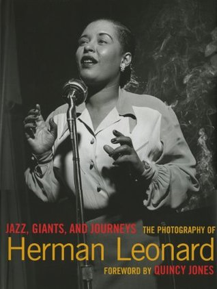 Jazz, Giants and Journeys: The Photography of Herman Leonard