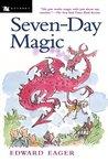 Seven-Day Magic (Tales of Magic, #7)