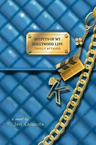 Family Affairs (Secrets of My Hollywood Life, #3)