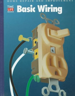 Basic Wiring by Time-Life Books