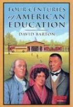 Four Centuries of American Education