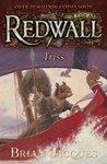 Triss (Redwall, #15)