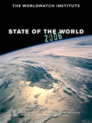 State of the World 2006: Special Focus: China and India