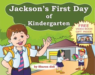 children books: Jackson's First Day of Kindergarten (happy children's books)