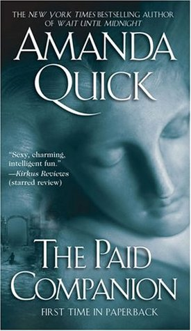 The Paid Companion by Amanda Quick (Goodreads Author), Jayne Ann Krentz (Goodreads Author)