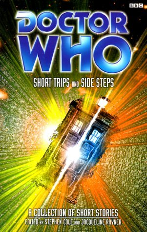 Doctor Who: Short Trips and Side Steps