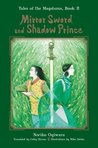 Mirror Sword and Shadow Prince (Tales of the Magatama, #2)