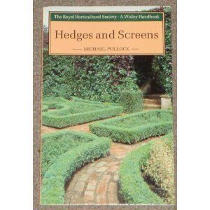 Hedges and Screens (Wisley Handbooks)