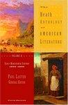 The Heath Anthology of American Literature Volume B: Early Nineteenth Century: 1800-1865