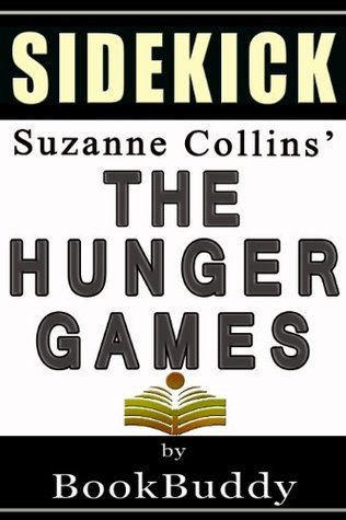 The Hunger Games: by Suzanne Collins -- Sidekick
