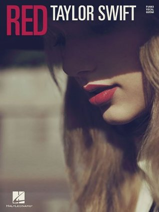 Taylor Swift - Red (Piano / Vocal / Guitar)