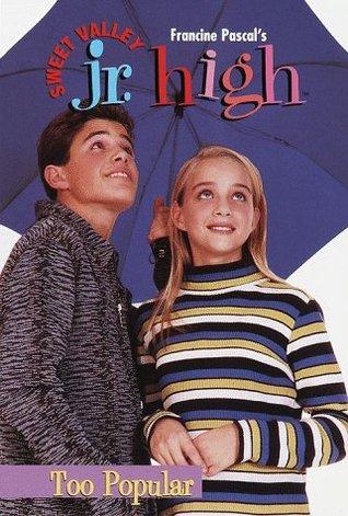 Too Popular (Sweet Valley Jr. High, #9)