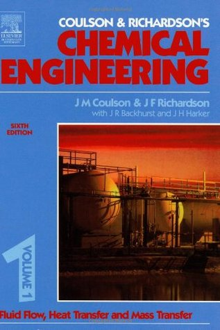 Chemical Engineering (Coulson and Richardsons Chemical Engineering, #1)