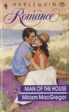 Man Of The House (Harlequin Romance, No 3060)