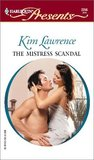 The Mistress Scandal  (Passion) by Kim Lawrence