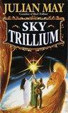 Sky Trillium (The Saga of the Trillium, #5)