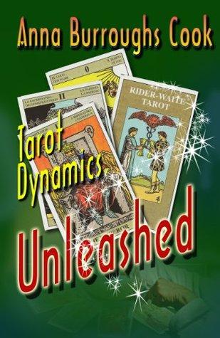 Tarot Dynamics Unleashed