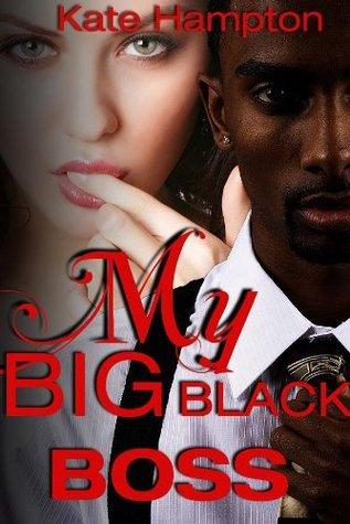My Big Black Boss