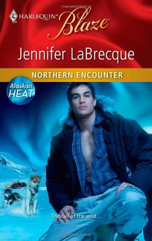 Northern Encounter by Jennifer LaBrecque