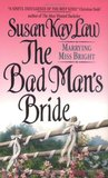 The Bad Man's Bride (Marrying Miss Bright, #1)