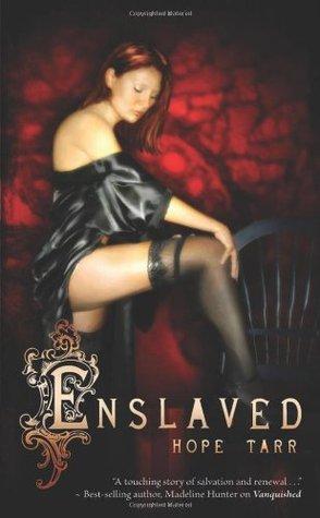 Ebook Enslaved by Hope C. Tarr read!