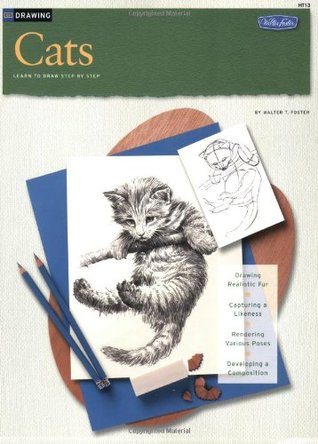 How to Draw and Paint Cats (from the How to Draw and Paint Series)