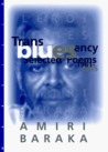 Transbluesency: Selected Poems, 1961-1995