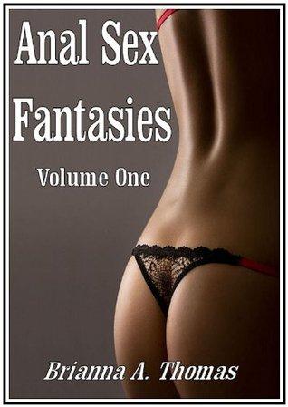 Anal Punisher: Anal Sex Fantasies Volume One