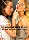 Taboo Seduction: Sex with my mother's Best Friend