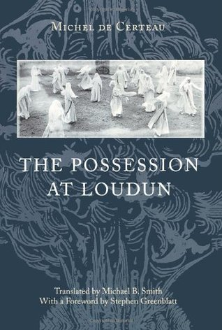 The Possession at Loudun by Michel de Certeau
