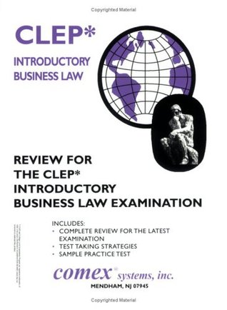 Review fo the CLEP Introductory Business Law Examination