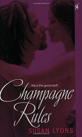 Champagne Rules by Susan Lyons