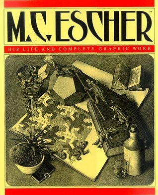 M.C. Escher: His Life and Complete Graphic Work
