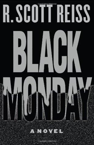 Black Monday by Bob Reiss