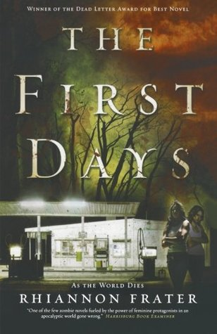 The First Days (As the World Dies #1)