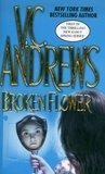 Broken Flower by V.C. Andrews