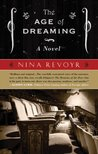 The Age of Dreaming by Nina Revoyr