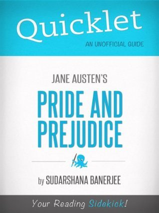 Quicklet on Jane Austen's Pride and Prejudice (CliffNotes-like Summary)